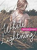 White Lightning Truth Is a Powerful Elixir