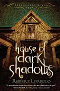 Dreamhouse Kings 01 House Of Dark Shadows