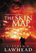Bright Empires #1: The Skin Map by Steve Lawhead