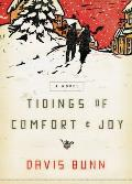 Tidings of Comfort & Joy: A Classic Christmas Novel of Love, Loss, and Reunion