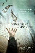 Something for Nothing The All Consuming Desire That Turns the American Dream Into a Social Nightmare