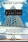 Corporate Fascism: How America's Companies Are Butting Into the Private Lives of Their Employees