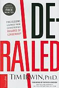 Derailed Lessons Learned From Leaders
