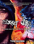 Street Wars Gangs & the Future of Violence