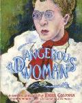 A Dangerous Woman: The Graphic Biography of Emma Goldman Cover