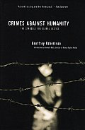 Crimes Against Humanity: the Struggle for Global Justice (3RD 07 - Old Edition)