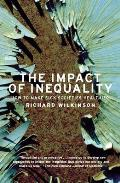 The Impact of Inequality: How to Make Sick Societies Healthier Cover