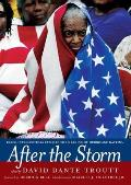After the Storm Black Intellectuals Explore the Meaning of Hurricane Katrina