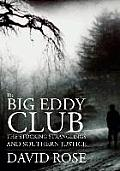The Big Eddy Club (Large Print)