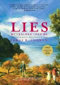 Lies My Teacher Told Me: Everything Your American History Textbook Got Wrong, Revised and Updated Edition (Rev 08 Edition)