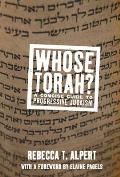 Whose Torah?: A Concise Guide to Progressive Judaism (Does Not Equal)