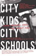 City Kids, City Schools: More Reports from the Front Row Cover