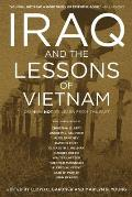 Iraq and the Lessons of Vietnam: Or, How Not To Learn From the Past (07 Edition)