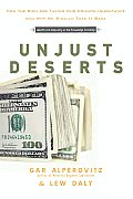 Unjust Deserts: How the Rich Are Taking Our Common Inheritance Cover
