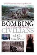 Bombing Civilians A Twentieth Century History