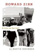 Howard Zinn: A Life on the Left Cover
