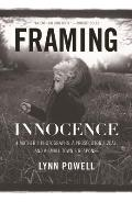 Framing Innocence: a Mother's Photogra (11 Edition)