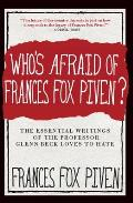 Who's Afraid of Frances Fox Piven?: The Essential Writings of the Professor Glenn Beck Loves to Hate Cover
