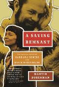 A Saving Remnant: The Radical Lives of Barbara Deming and David McReynolds