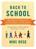 Back To School : Why Everyone Deserves a Second Chance At Education (12 Edition)