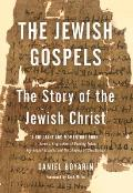 The Jewish Gospels: The Story of the Jewish Christ Cover