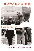 Howard Zinn: A Life on the Left