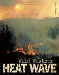 Heat Wave (Qeb Wild Weather)