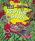 Reptile Park (Qeb My Day at the Zoo)