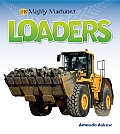 Loaders (Mighty Machines)