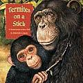 Termites on a Stick: A Chimp Learns to Use a Tool