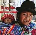 Leve-Me/Carry Me