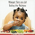 Manger L'Arc-En-Ciel/Eating the Rainbow