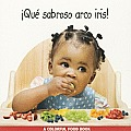 Que Sabroso Arco Iris!/Eating the Rainbow