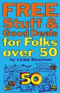 Free Stuff and Good Deals for Folks Over 50 (Free Stuff & Good Deals for Folks Over 50)