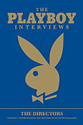 Playboy Interviews The Directors