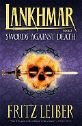 Lankhmar Book 2: Swords Against Death (Adventures of Fafhrd and the Grey Mouser #02) Cover