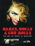 Dames Dolls & Gun Molls