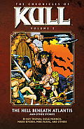 Chronicles Of Kull Volume 2 The Hell Beneath