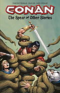 Conan the Cimmerian The Spear & Other Stories