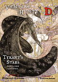 Tyrant's Stars, Parts One and Two
