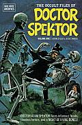 Doctor Spektor Archives Volume 1