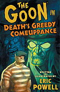 Goon Deaths Greedy Comeuppance Volume 10