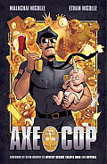 Axe Cop Volume One