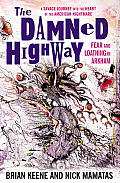 Damned Highway Fear & Loathing in Arkham