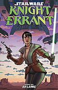 Star Wars Knight Errant Volume 1 Aflame