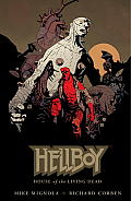 Hellboy House of the Living Dead