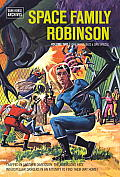 Space Family Robinson Archives Volume 2