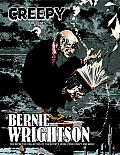 Creepy Presents: Bernie Wrightson: The Definitive Collection of Bernie Wrightson's Stories and Illustrations from the Pages of Creepy and Eerie