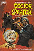 The Occult Files of Doctor Spektor, Volume 3