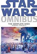 The Complete Saga, Episodes I Through VI (Star Wars Omnibus)